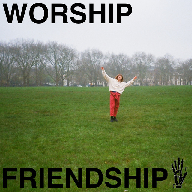 WORSHIP FRIENDSHIP (COMPILATION)