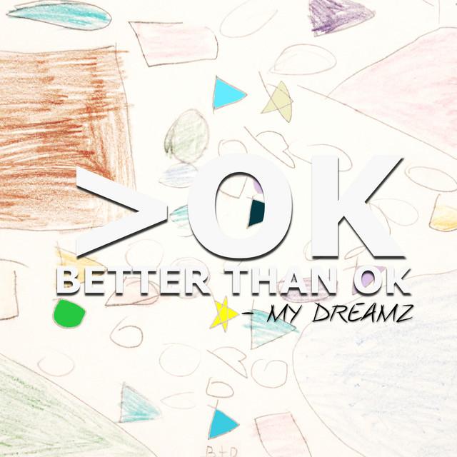 Better Than OK