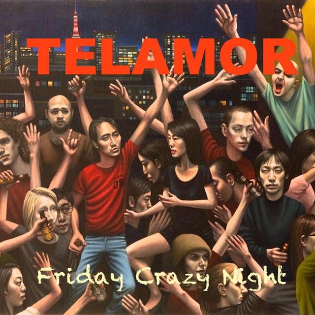 Friday Crazy Night