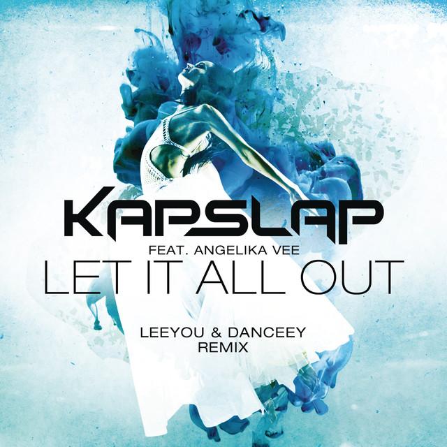 Let It All Out (Leeyou & Danceey Radio Edit)