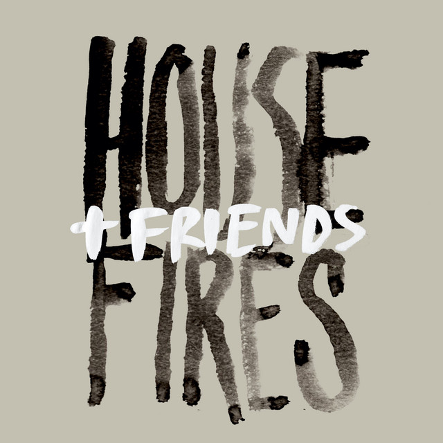 Housefires + Friends (Live)