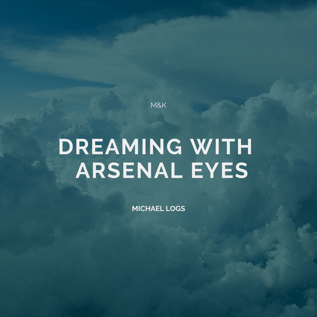 Dreaming With Arsenal Eyes