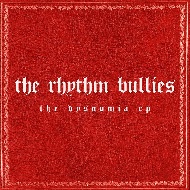 the Rhythm Bullies