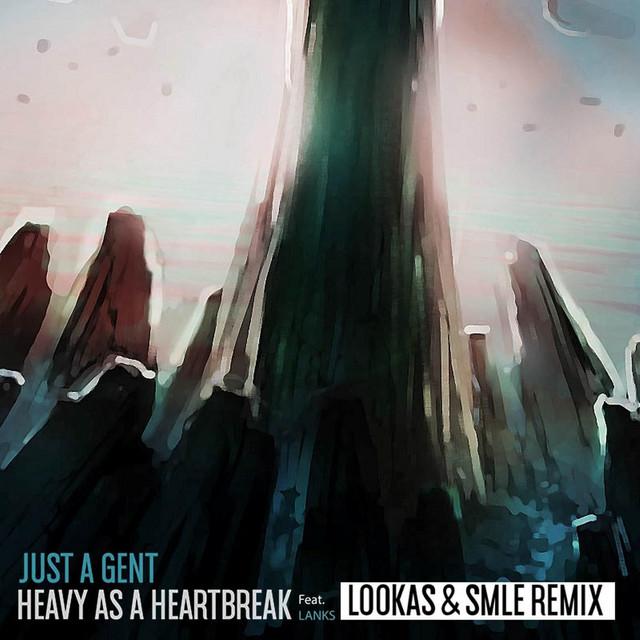 Heavy As A Heartbreak (Lookas X SMLE Remix)