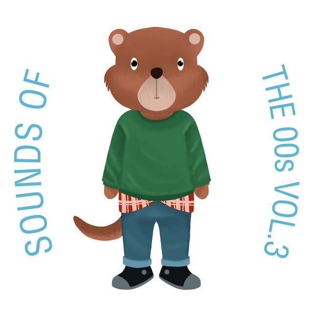 Sounds of the 00s, Vol. 3 by The Cat and Owl