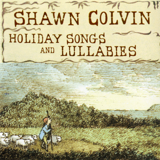 Holiday Songs and Lullabies (Expanded Edition) by Shawn Colvin