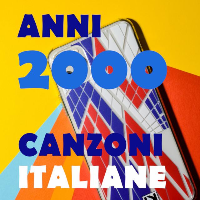 Anni duemila - canzoni italiane