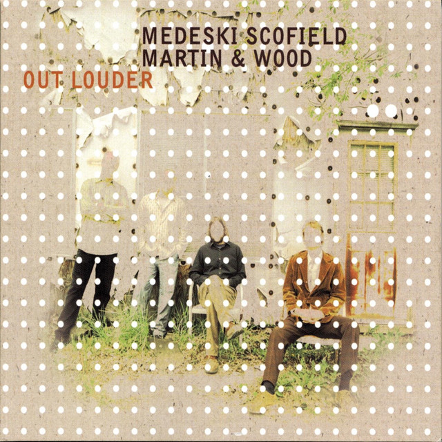 Out Louder by Medeski, Martin & Wood