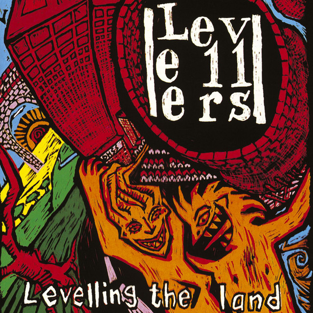 The Levellers  Levelling The Land :Replay
