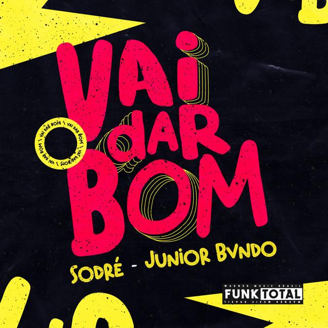Funk Total: Vai Dar Bom