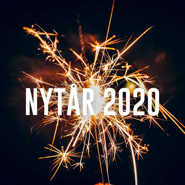 Nytår 2020 - De Bedste Sange Til Nytårsfesten