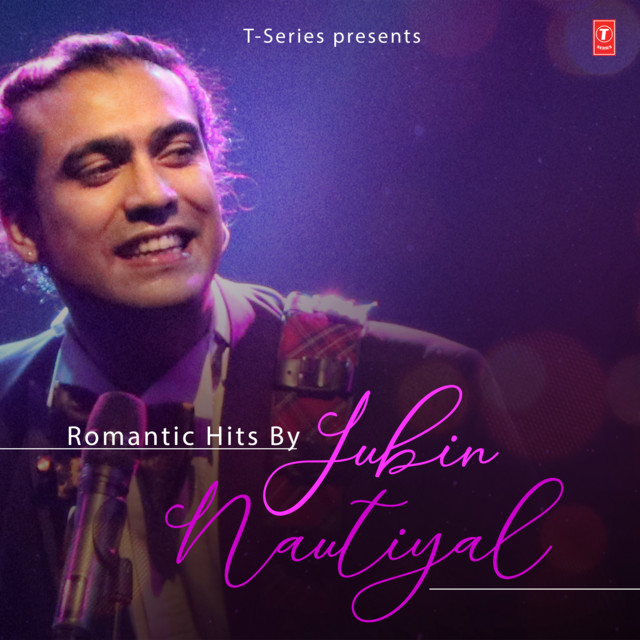 Romantic Hits By Jubin Nautiyal