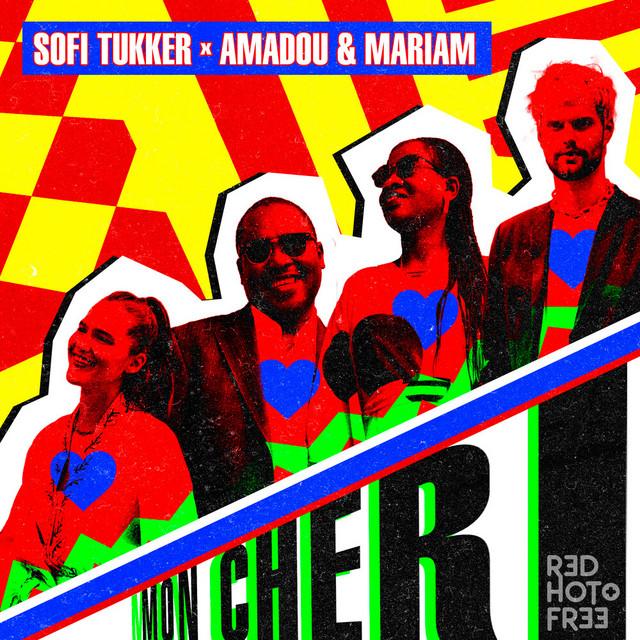 Mon Cheri by Sofi Tukker & Amadou & Mariam