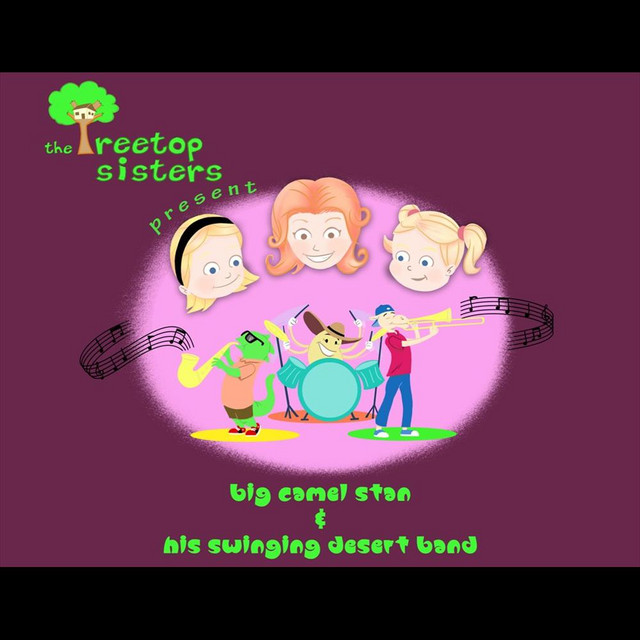 Big Camel Stan and His Swinging Desert Band by Treetop Sisters