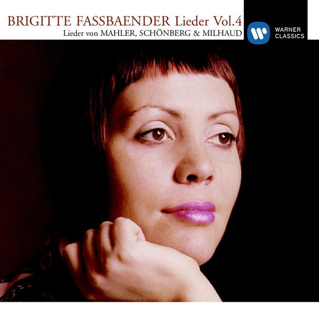 Lieder Vol.4 [Mahler/Schönberg/Milhaud]