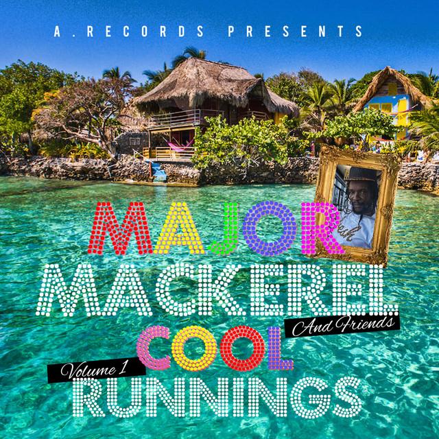 Major Mackerel and Friends: Cool Runnings, Vol. 1