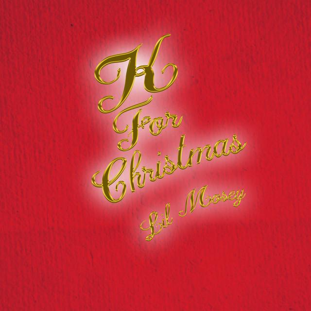 K For Christmas