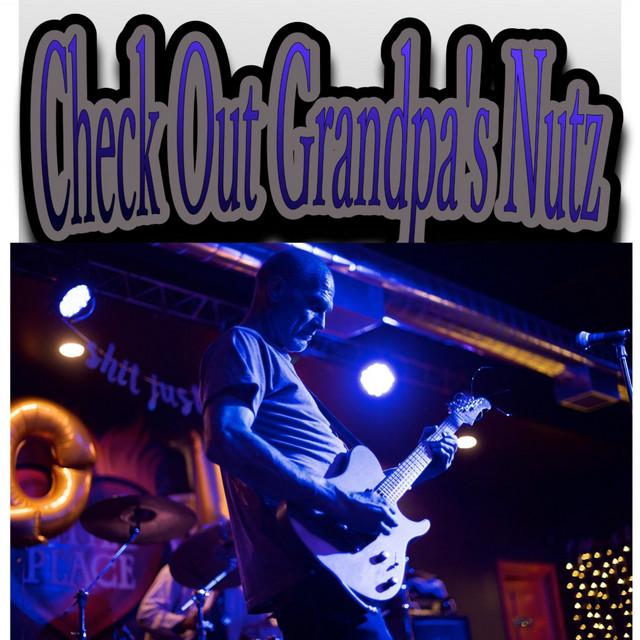 Check Out Grandpa's Nutz