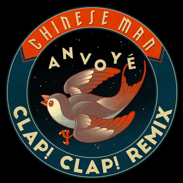 Anvoyé - Clap! Clap! Remix