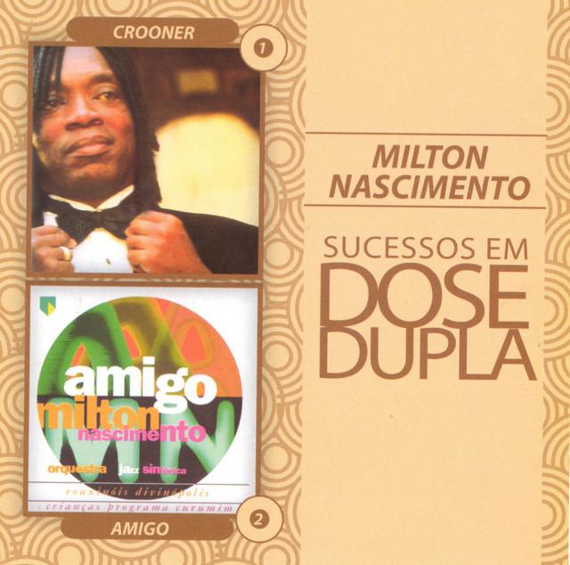 Dose Dupla Milton Nascimento