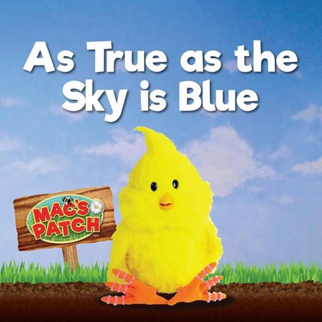 As True as the Sky is Blue by Mac's Patch