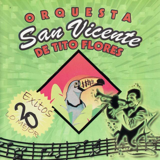 Orquesta San Vicente De Tito Flores