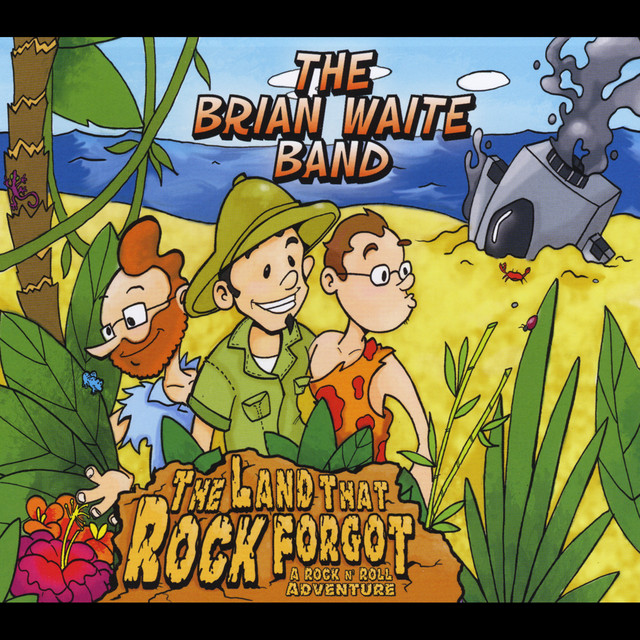 The Land That Rock Forgot by The Brian Waite Band