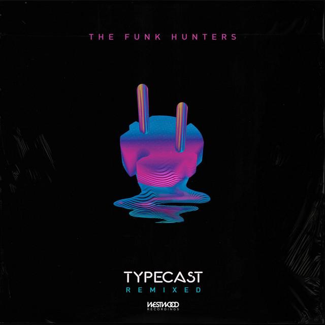 Typecast (Remixes)