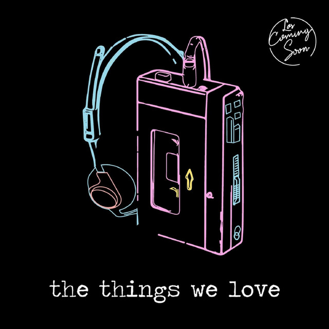 The Things We Love