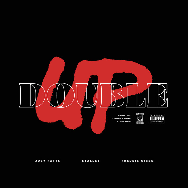 Double Up (feat. Stalley & Freddie Gibbs)