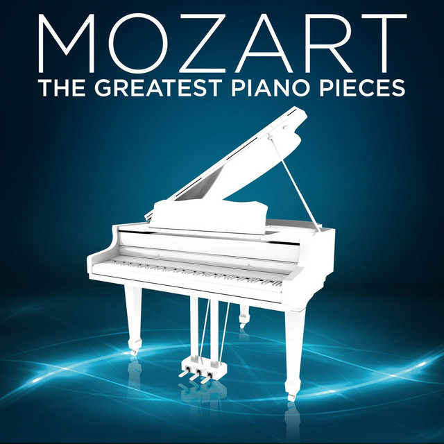 Mozart: The Greatest Piano Pieces