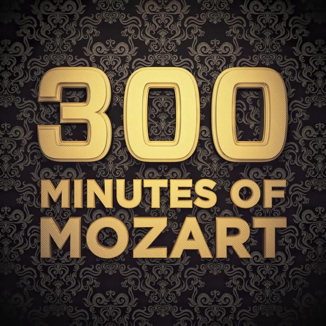 300 Minutes of Mozart