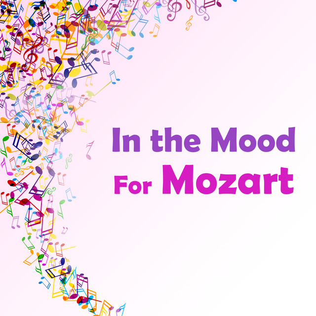 In the Mood for Mozart