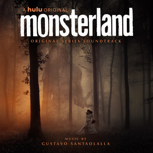 Monsterland (Original Series Soundtrack) – Gustavo Santaolalla