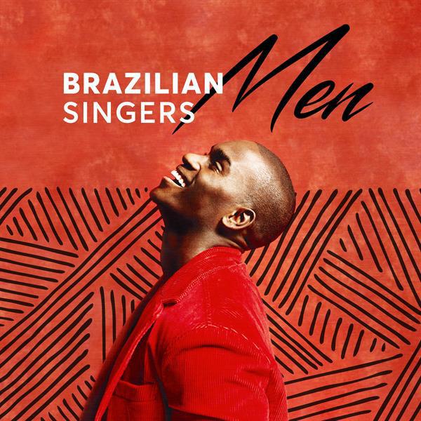 Brazilian Singers: Men
