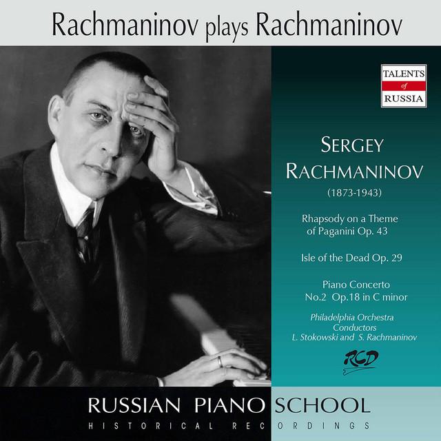 Rachmaninoff: Piano Concerto No. 2 in C Minor, Op. 18 & Other Works