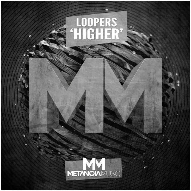 LOOPERS - Higher