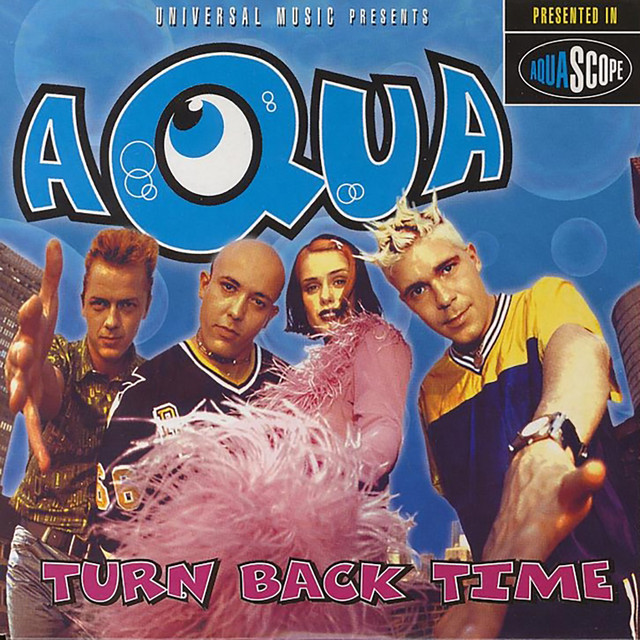 Artwork for Turn Back Time - Love To Infinity's Thunderball Mix by Aqua