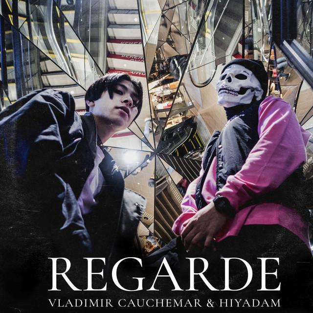 Cover de la musique Regarde by Vladimir et Hiyadam Cauchemar on Spotify