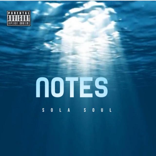 Sola Soul - Notes