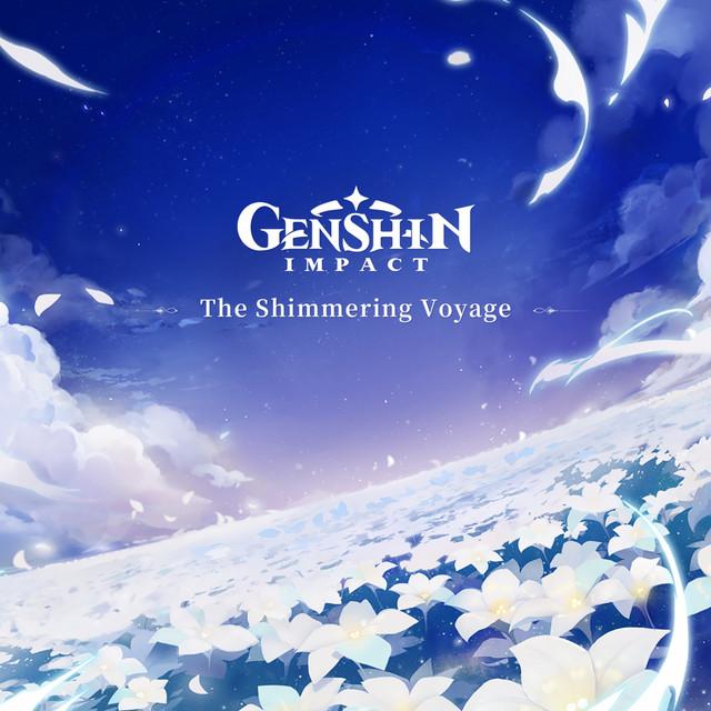 Genshin Impact - The Shimmering Voyage (Original Game Soundtrack)