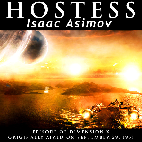 Hostess - (Radio Drama - 1951)