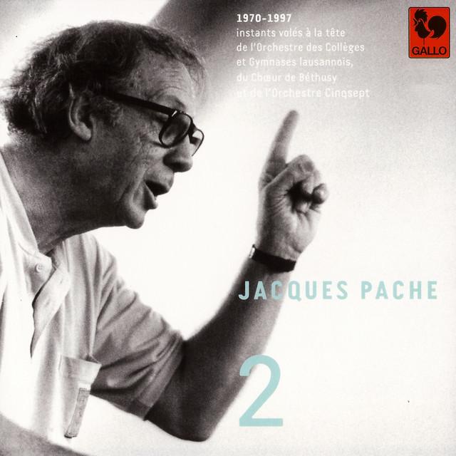 Bach - Vivaldi - Hostettler - Handel - Haydn - Vanhal - Telemann: Jacques Pache, passeur de souffle, de beauté et d'exigence, Vol. 2
