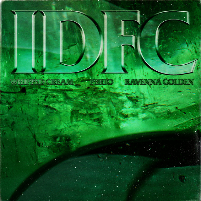 IDFC (feat. Ravenna Golden)