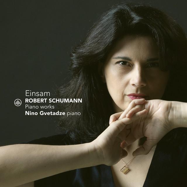 Album cover for Einsam by Robert Schumann, Nino Gvetadze