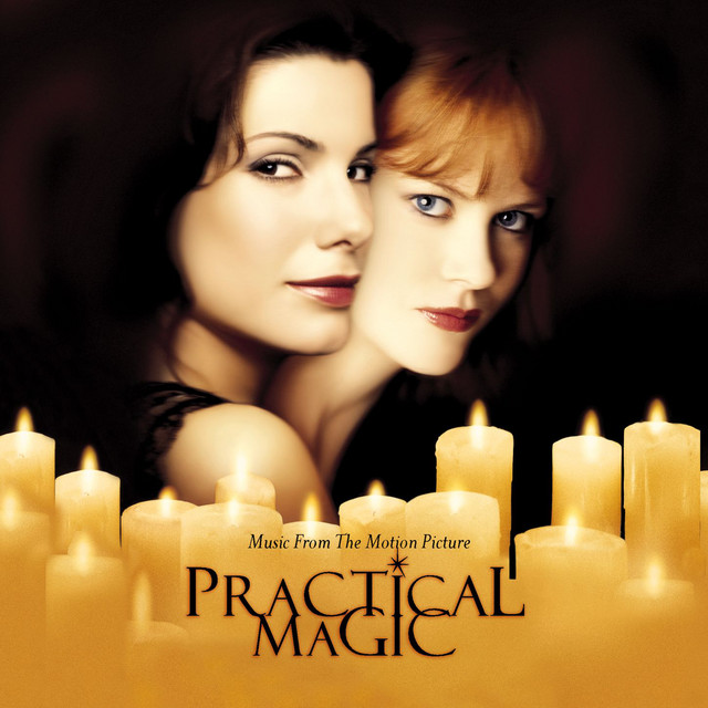 Practical Magic (Music From The Motion Picture) - Official Soundtrack
