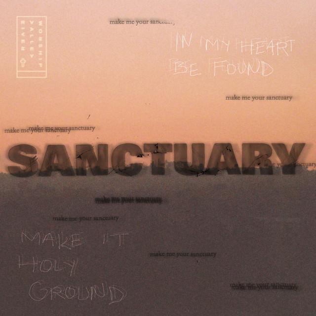 River Valley Worship - Sanctuary