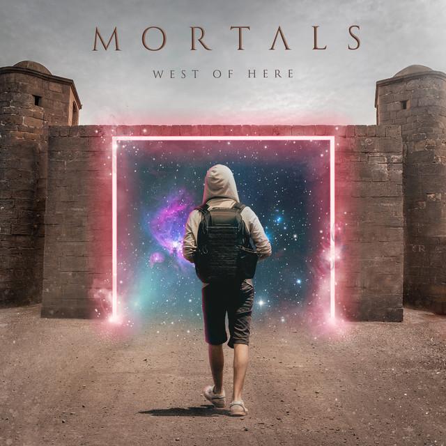 West of Here - Mortals