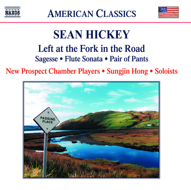 Hickey: Left at the Fork in the Road / Flute Sonata