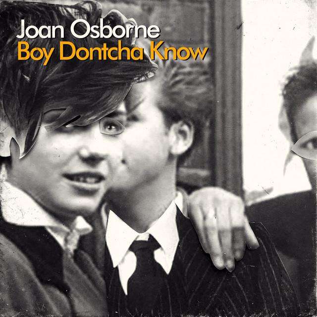 Boy Dontcha Know